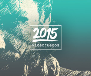 Videojuegos 2015
