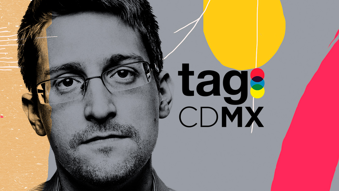 Edward Snowden estará en TagCDMX 2017