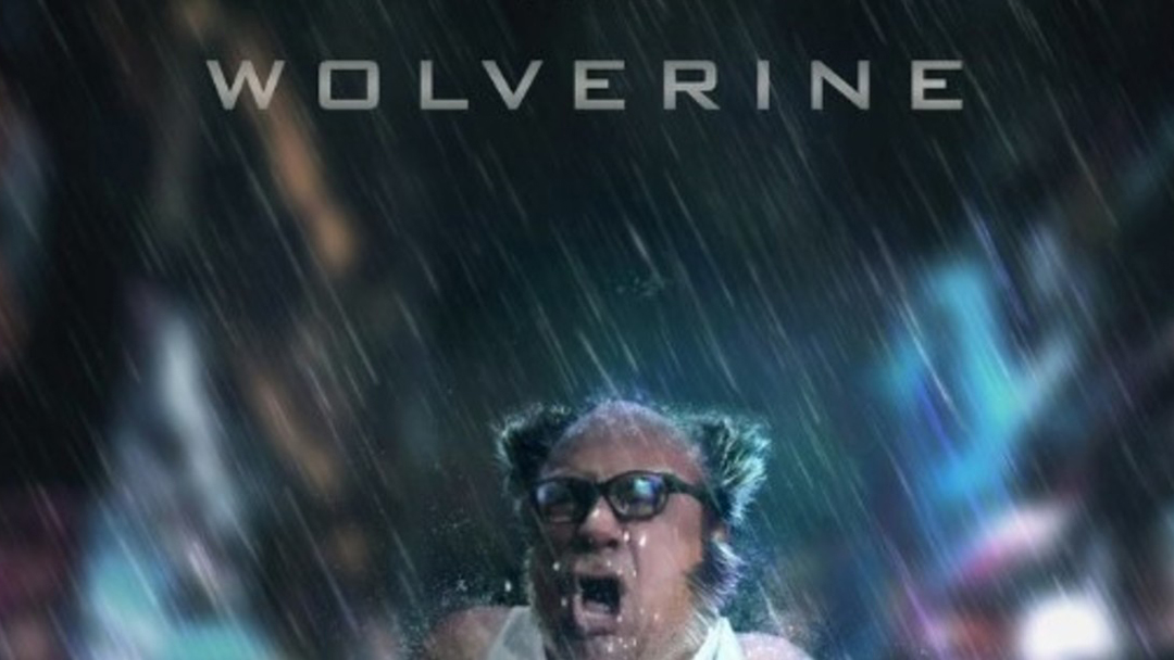 Danny DeVito-Wolverine
