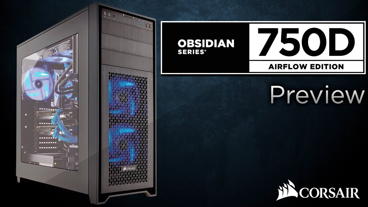 Corsair 750D